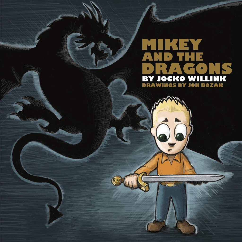 Mikey And The Dragons By Jocko Willink