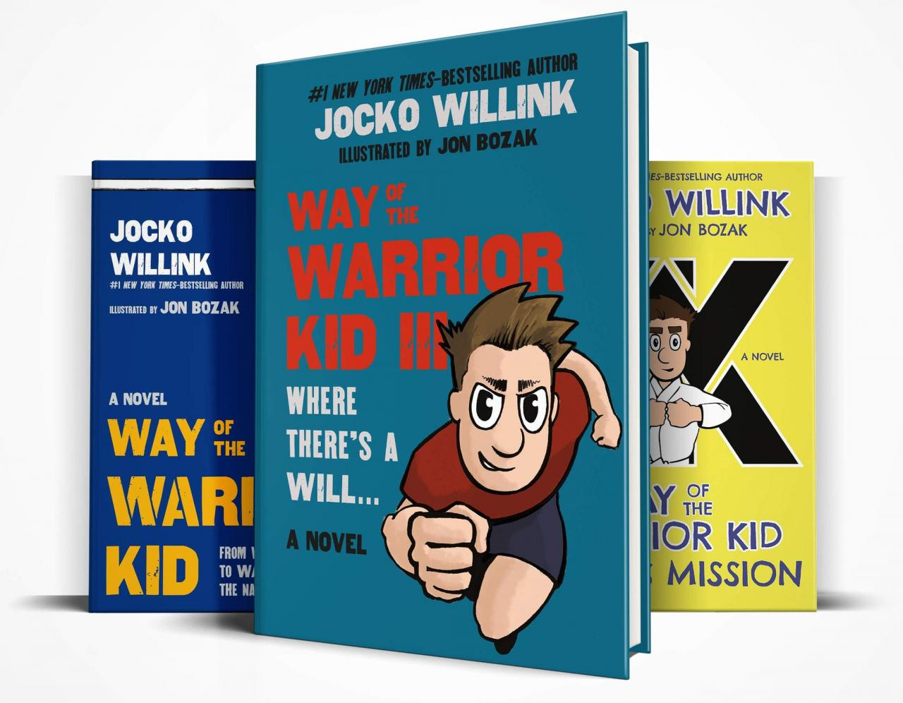 Way Of The Warrior Kid 3: Where There's A Will… (A Novel)